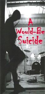 A Would Be Suicide