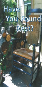 Have You Found Rest